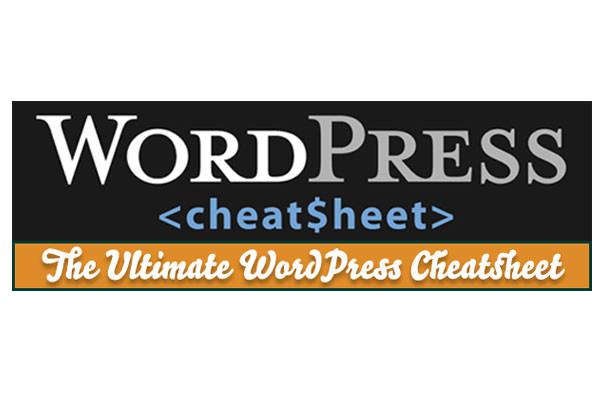Useful WordPress Infographics and Detailed Cheat Sheets. Ultimate WordPress Cheat Sheet